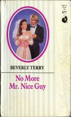 No More Mr. Nice Guy. Beverly Terry (Беверли Терри)
