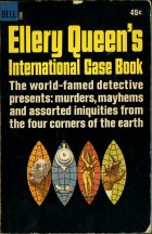 Ellery Queen's International Gase Book. не указан