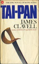 Tai-Pan. Book One.. James Clavell (Джеймс Клавелл)