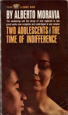 Two Adolescents and the Time of Indifference (Gli Indifferenti). Alberto Moravia (Альберто Моравиа)