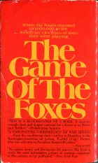 The Game of the Foxes. Ladislas Farago (Ладислас Фараго)