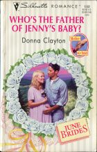 Who's the Father of Jenny's Baby?. Danna Clayton (Донна Клейтон)