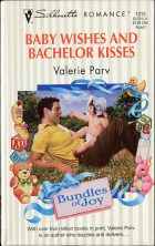 Baby Wishes and Bachelor Kisses. Valerie Palv (Валери Парв)