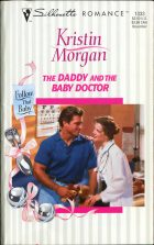 The Daddy and the Baby Doctor. Kristin Morgan (Кристин Морган)