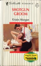 Shotgun Groom. Kristin Morgan (Кристин Морган)
