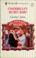 Cinderella's Secret Baby. Carolyn Zane (Кэролин Зейн)