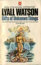 Gifts of Unknown Things. Colin Wilson (Колин Уилсон)