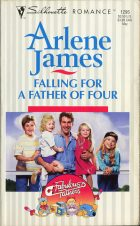 Falling for a Father of Four. Arlene James (Арлин Джеймс)