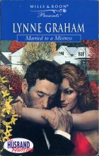 Married to a Mistress. Lynne Graham (Линн Грэхем)