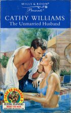 The Unmarried Husband. Cathy Williams (Кэтти Уильямс)