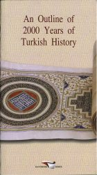 An Outline of 2000 Years of Turkish History. Süleyman Seydi