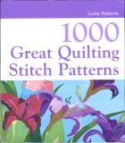 1000 Great Quilting Stitch Patterns. Luise Roberts