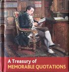 A Treasury of Memorable Quotations.