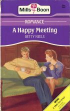 A Happy Meeting. Betty Neels (Бетти Нилс)