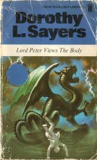 Lord Peter Views The Body. Dorothy L. Sayers (Дороти Ли Сэйерс)