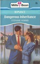 Dangerous Inheritance. Stephanie Howard (Стефани Ховард)