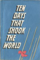 Ten Days that Shook the World. John Reed (Джон Рид)