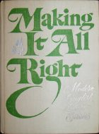 Making It All Right: Modern English Short Stories.