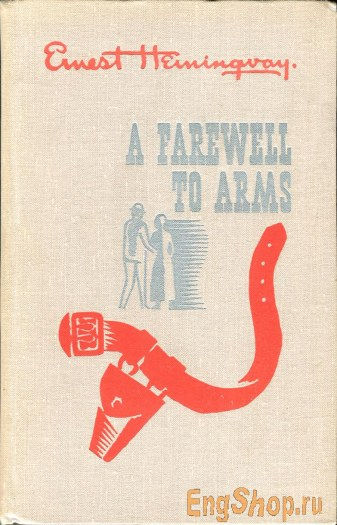 an analysis of the style and tone in a farewell to arms a novel by ernest hemingway A farewell to arms chapter summaries with notes and analysis by ernest guide for a farewell to arms by ernest hemingway symbols in the novel.