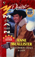 The Cowboy Steals a Lady. Anne McAllister (Энн Макалистер)