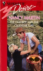 The Cowboy and the Calendar Girl. Nancy Martin (Нэнси Мартин)