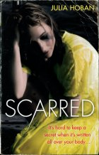 Scarred. Julia Hoban