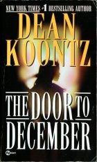 The Door to December. Dean Koontz (Дин Кунц)