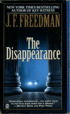 The Disappearance. J. F. Freedman