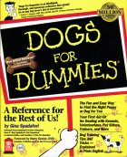 Dogs for Dummies. Gina Spadafori