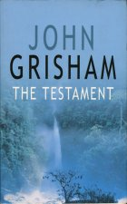 The Testament. John Grisham (Джон Гришэм)