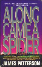 Along Came a Spider. James Patterson (Джеймс Паттерсон)