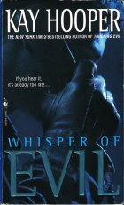 Whisper of Evil. Kay Hooper (Кей Хупер)