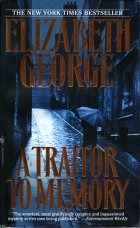 A Traitor to Memory. Elizabeth George