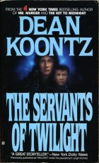 The Servants of Twilight. Dean Koontz (Дин Кунц)