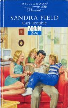 Girl Trouble. Sandra Field (Сандра Филд)