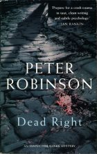 Dead Right | Blood at the Root. Peter Robinson (Питер Робинсон)