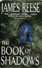 The Book of Shadows. James Reese (Джеймс Риз)