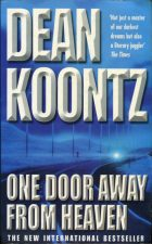 One Door Away From Heaven. Dean Koontz (Дин Кунц)