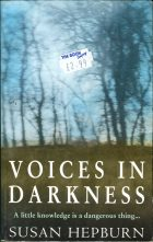 Voices in Darkness. Susan Hepburn